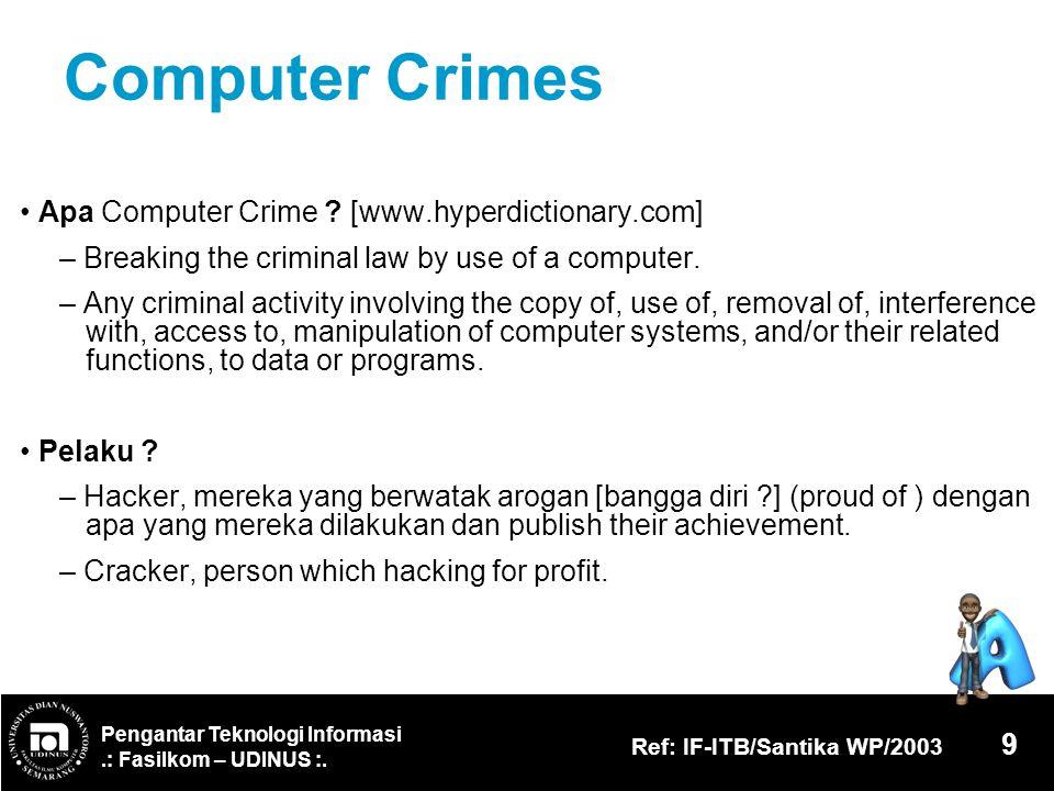Computer Crimes • Apa Computer Crime [www.hyperdictionary.com]